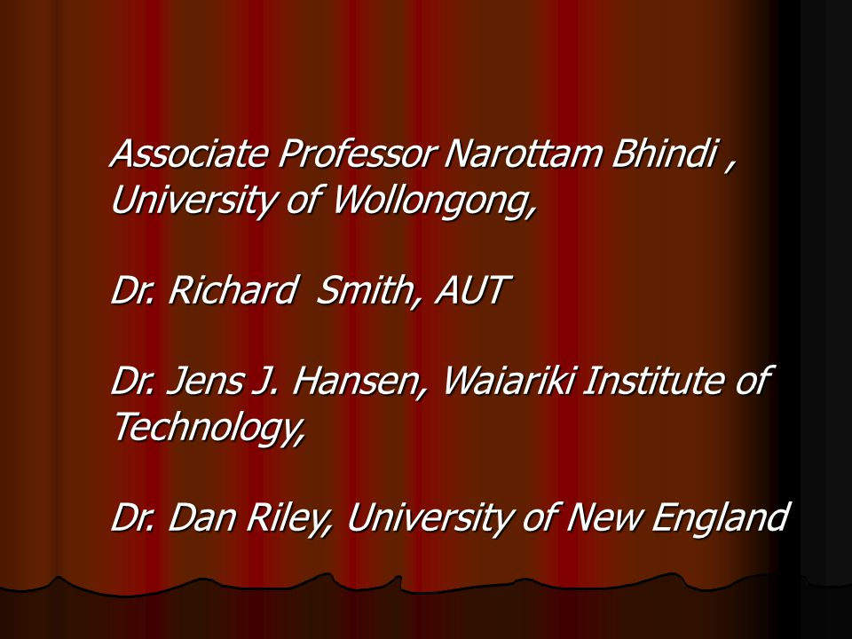 Associate Professor Narottam Bhindi , University of Wollongong,