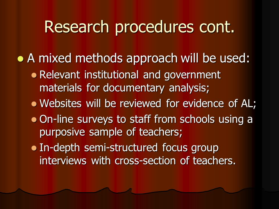 Research procedures cont.