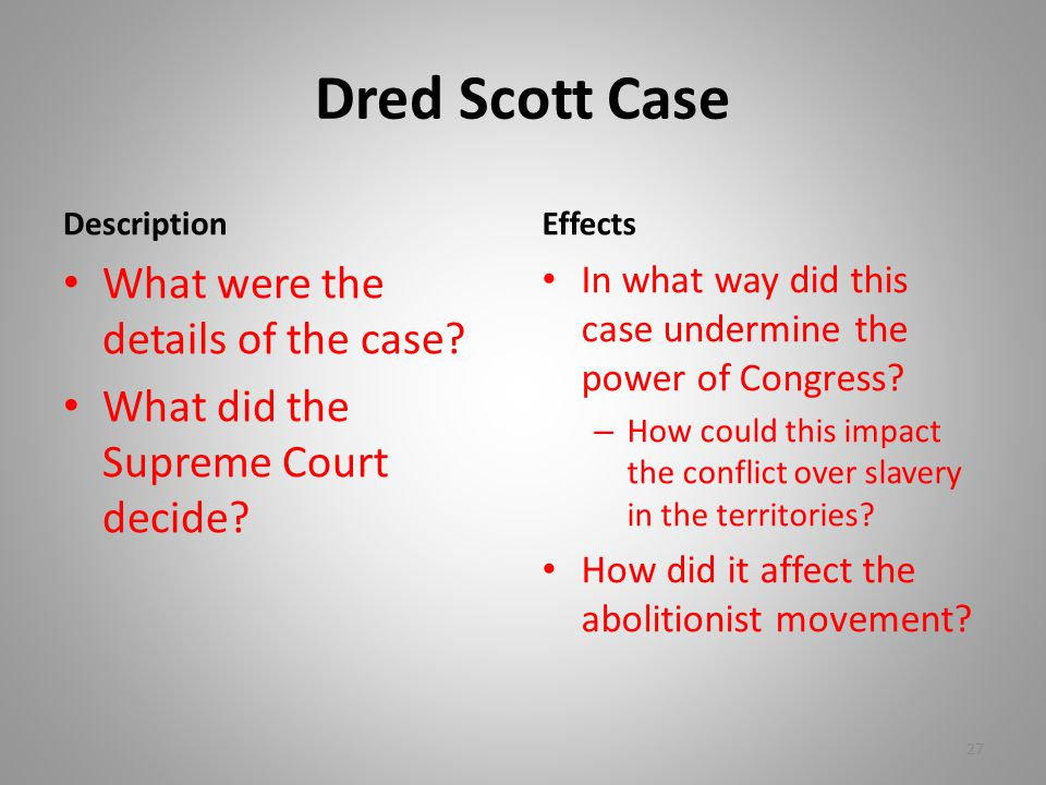 Dred Scott Case What were the details of the case