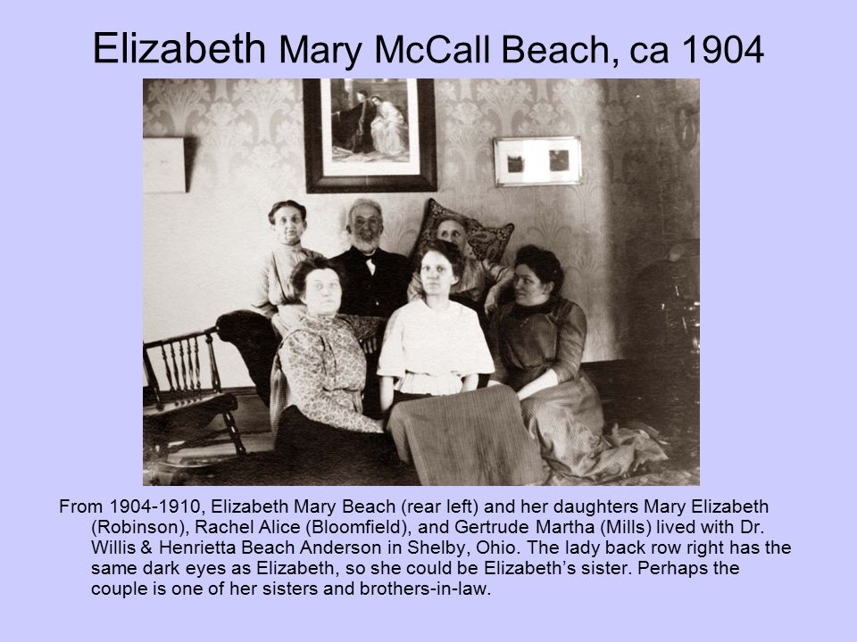 Elizabeth Mary McCall Beach, ca 1904