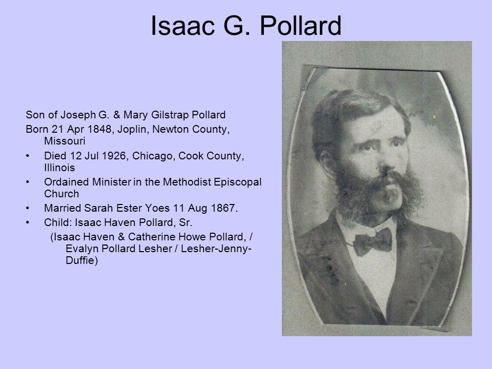 Isaac G. Pollard Son of Joseph G. & Mary Gilstrap Pollard