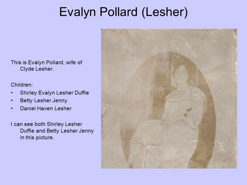 Evalyn Pollard (Lesher)