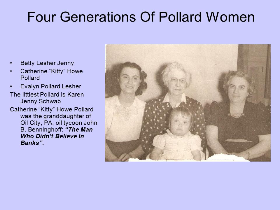 Four Generations Of Pollard Women
