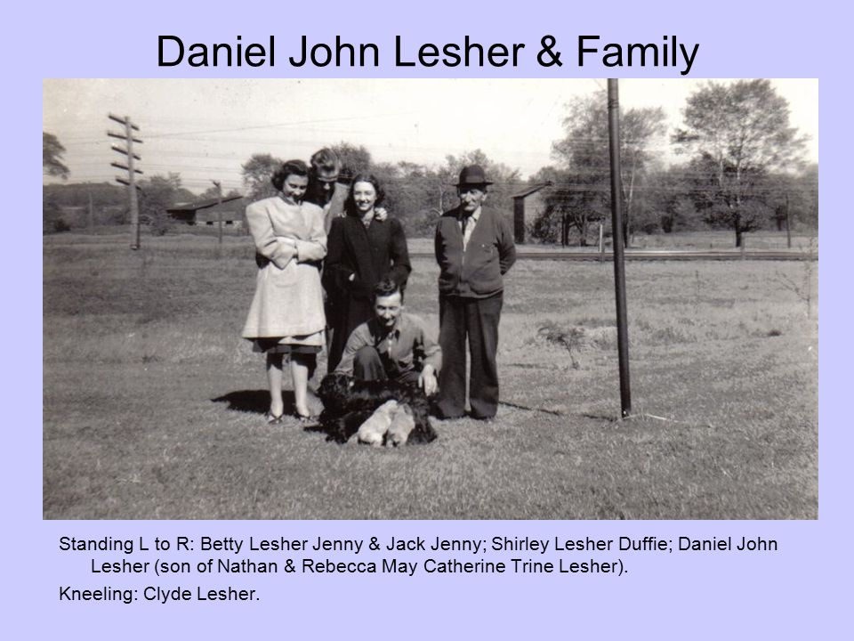 Daniel John Lesher & Family