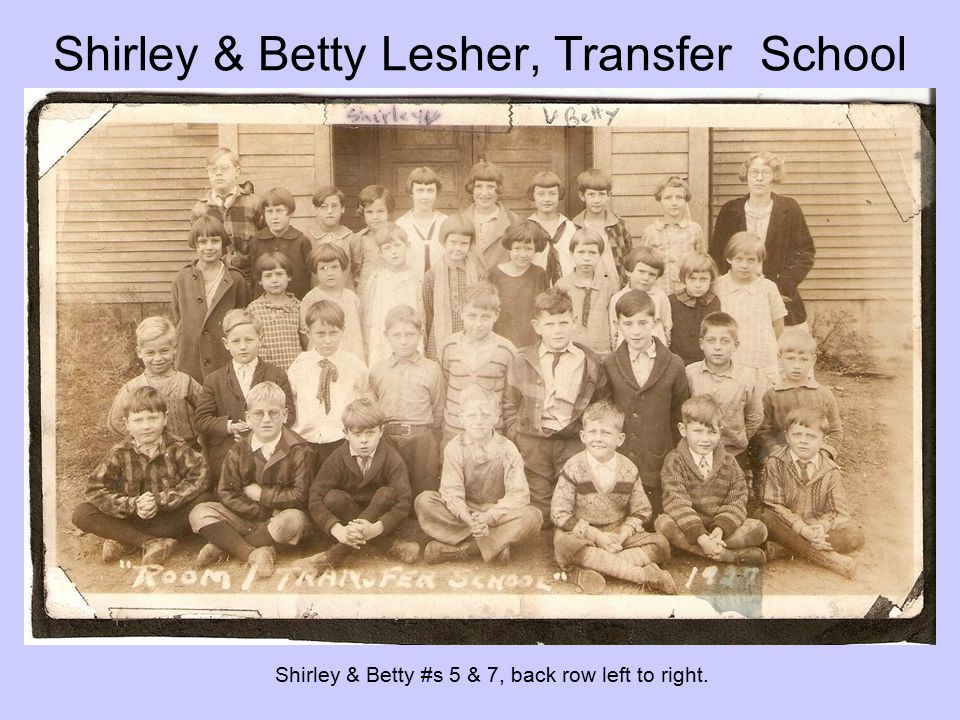Shirley & Betty Lesher, Transfer School