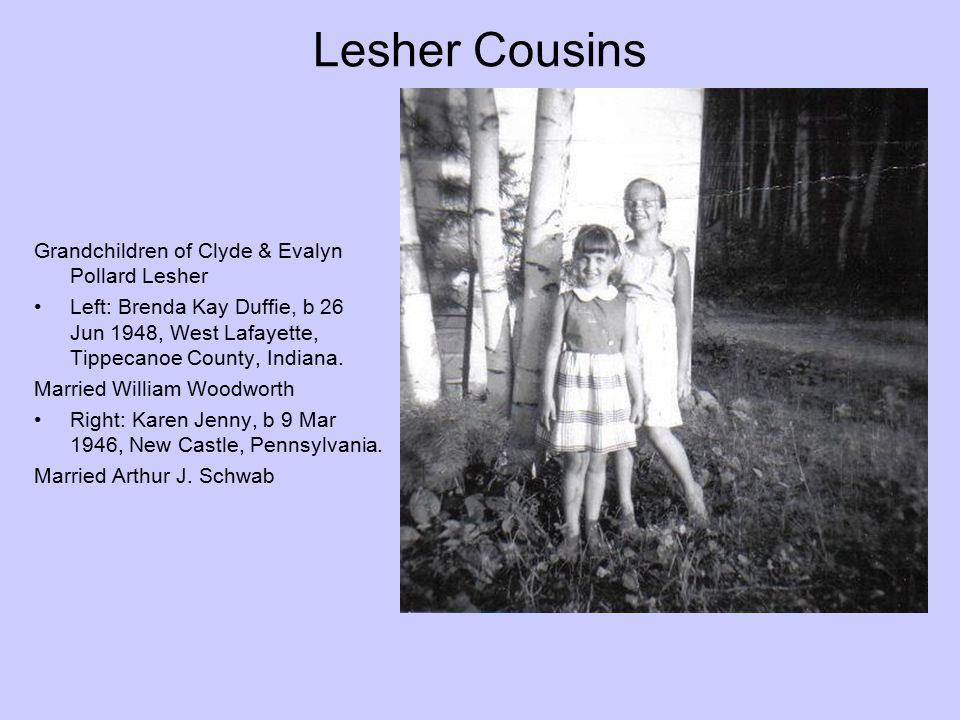 Lesher Cousins Grandchildren of Clyde & Evalyn Pollard Lesher
