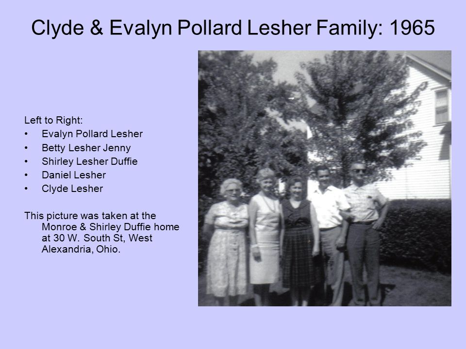 Clyde & Evalyn Pollard Lesher Family: 1965