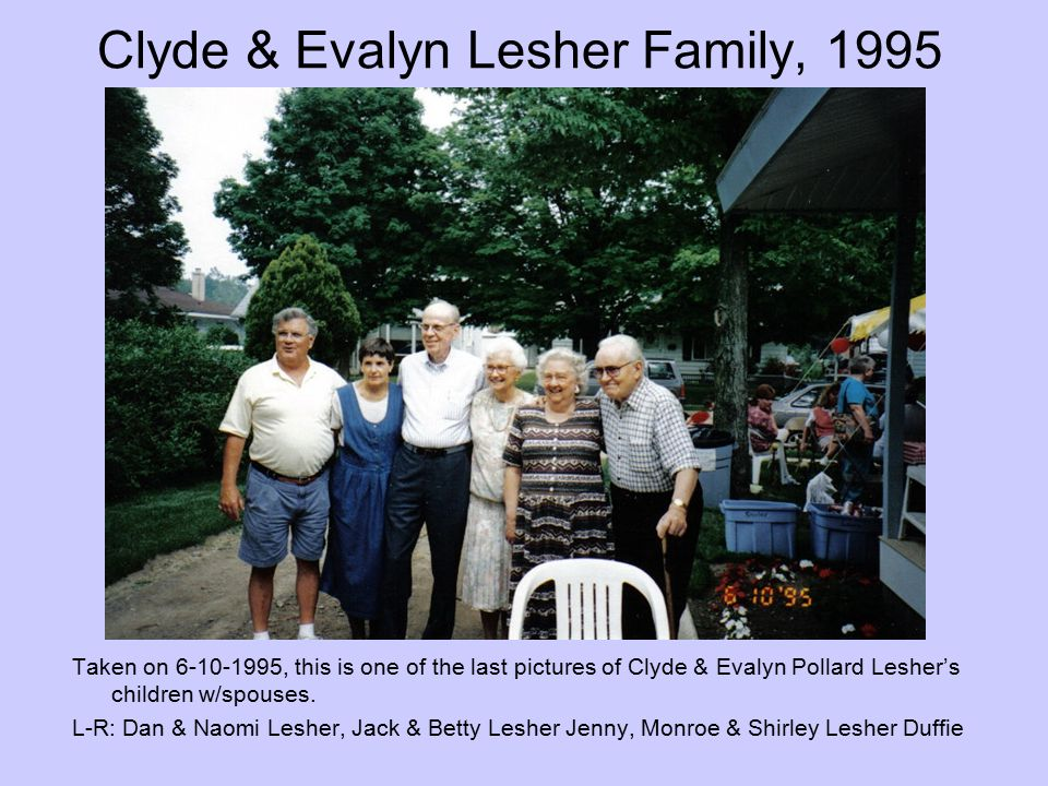 Clyde & Evalyn Lesher Family, 1995