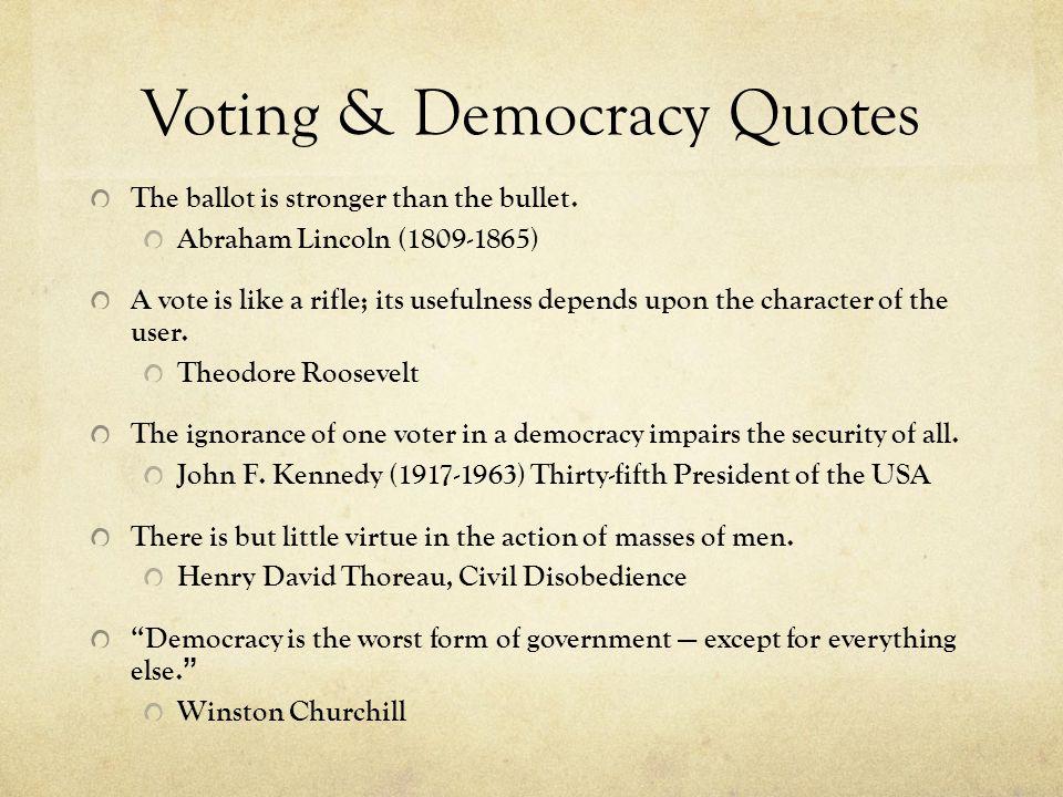 Voting & Democracy Quotes