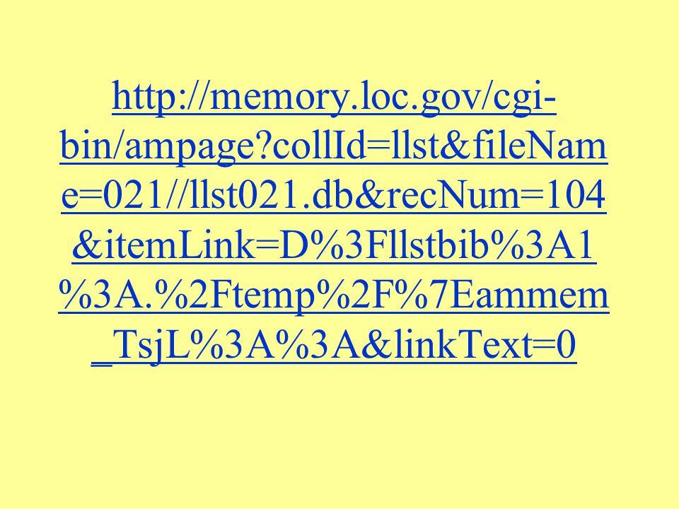 http://memory. loc. gov/cgi-bin/ampage
