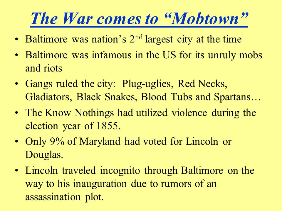 The War comes to Mobtown