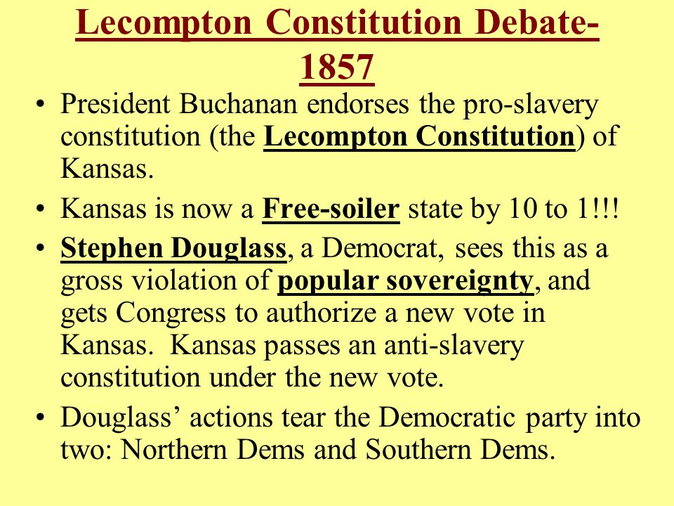 Lecompton Constitution Debate- 1857