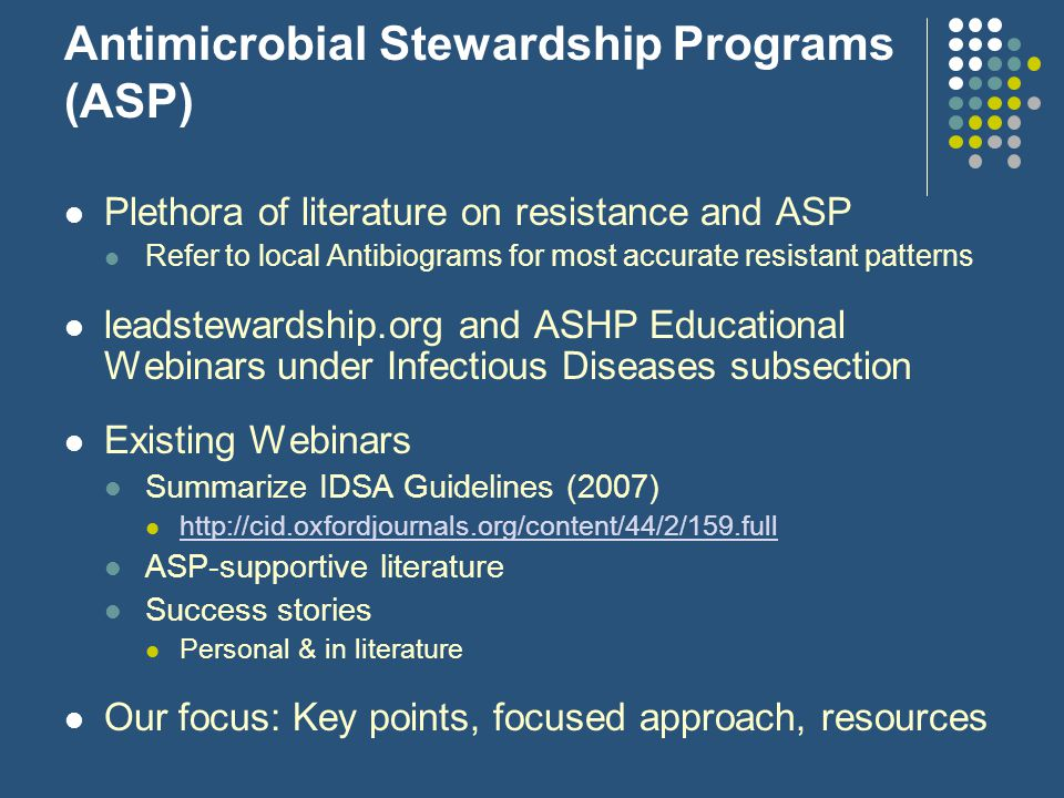 Antimicrobial Stewardship Programs (ASP)