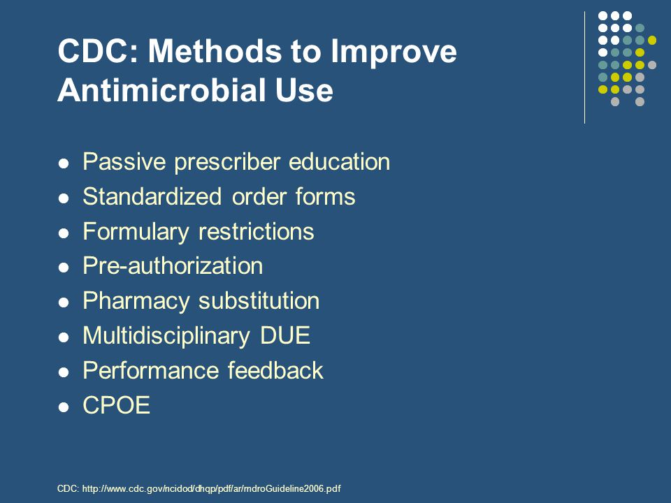 CDC: Methods to Improve Antimicrobial Use