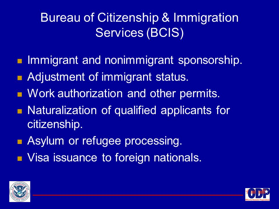 Bureau of Citizenship & Immigration Services (BCIS)
