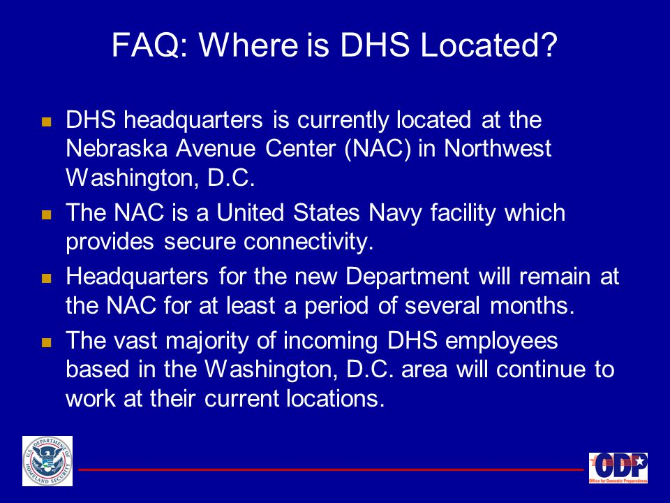 FAQ: Where is DHS Located