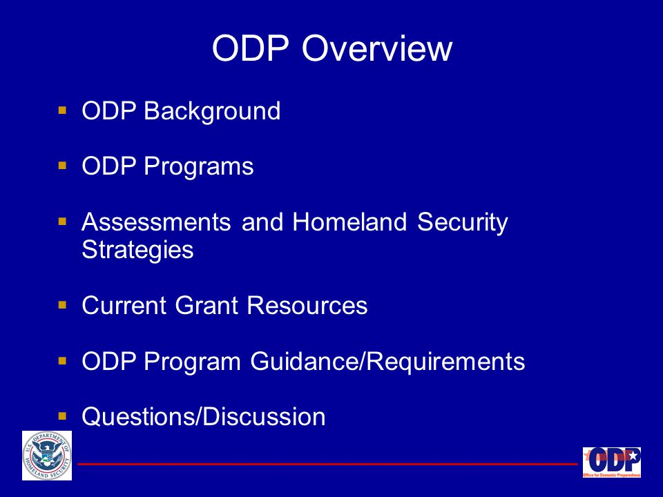 ODP Overview ODP Background ODP Programs