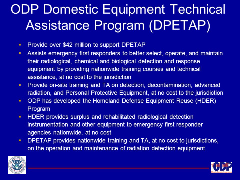 ODP Domestic Equipment Technical Assistance Program (DPETAP)