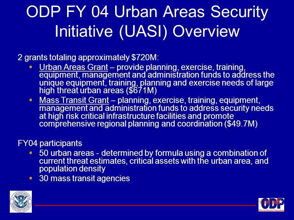 ODP FY 04 Urban Areas Security Initiative (UASI) Overview