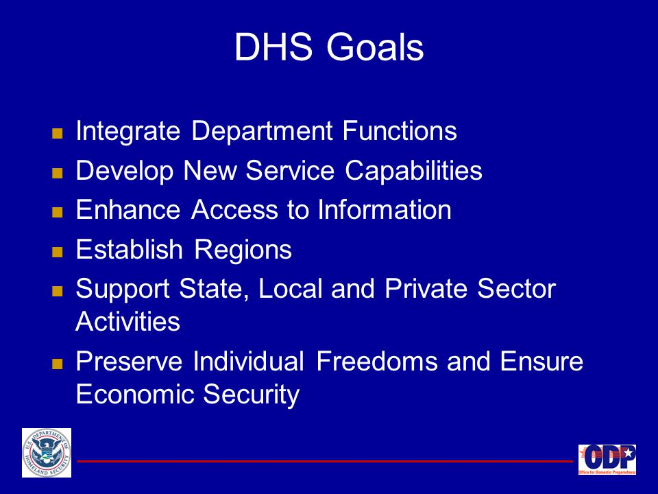 DHS Goals Integrate Department Functions