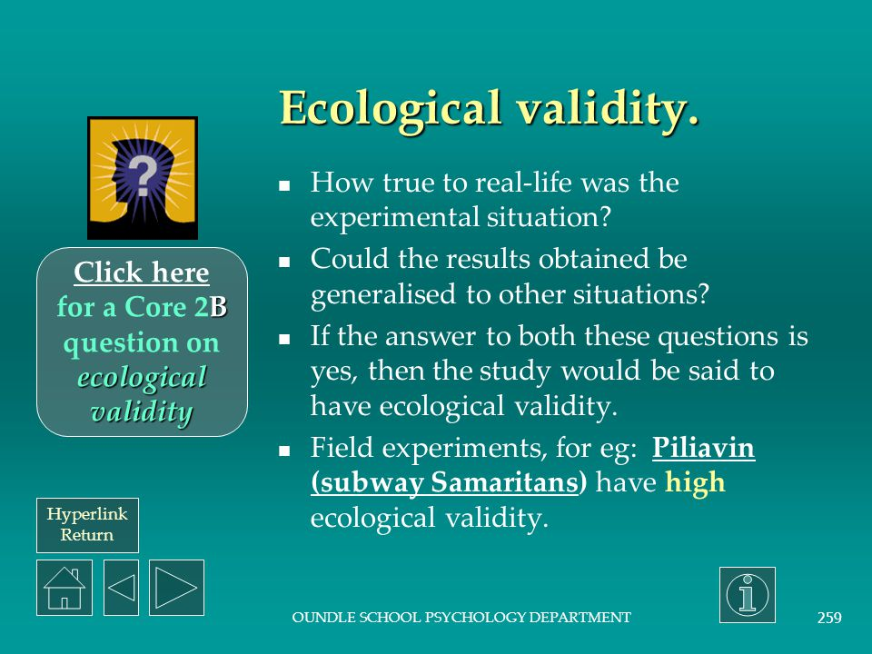 Click here for a Core 2B question on ecological validity