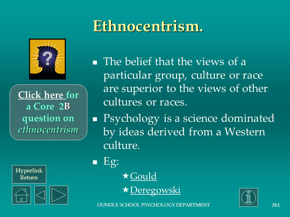 Click here for a Core 2B question on ethnocentrism