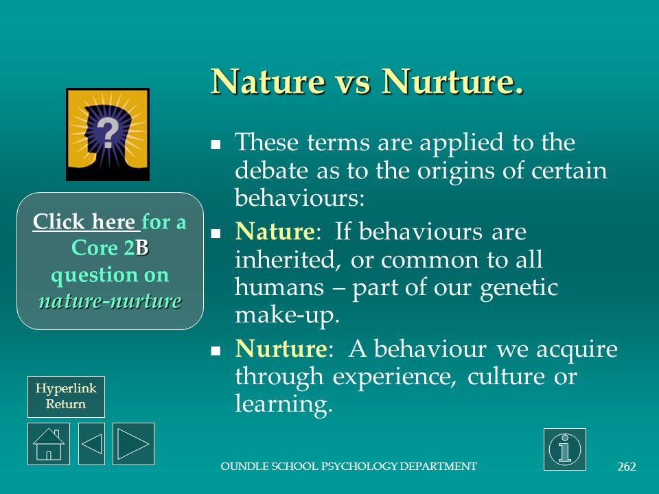 Click here for a Core 2B question on nature-nurture