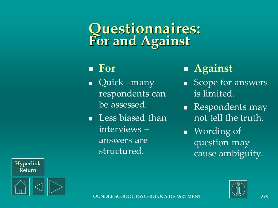 Questionnaires: For and Against