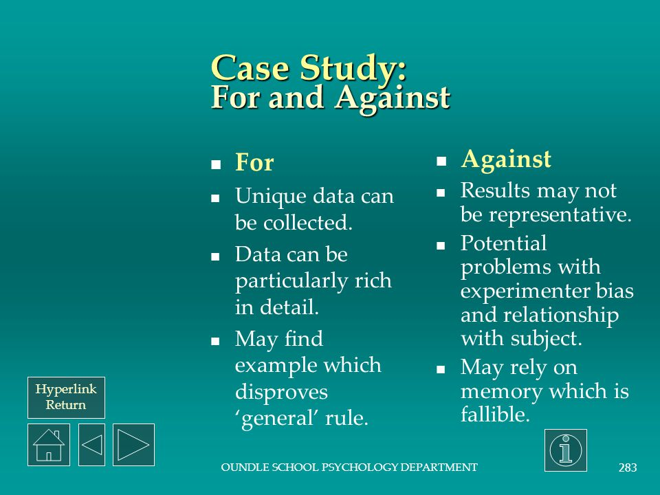 Case Study: For and Against