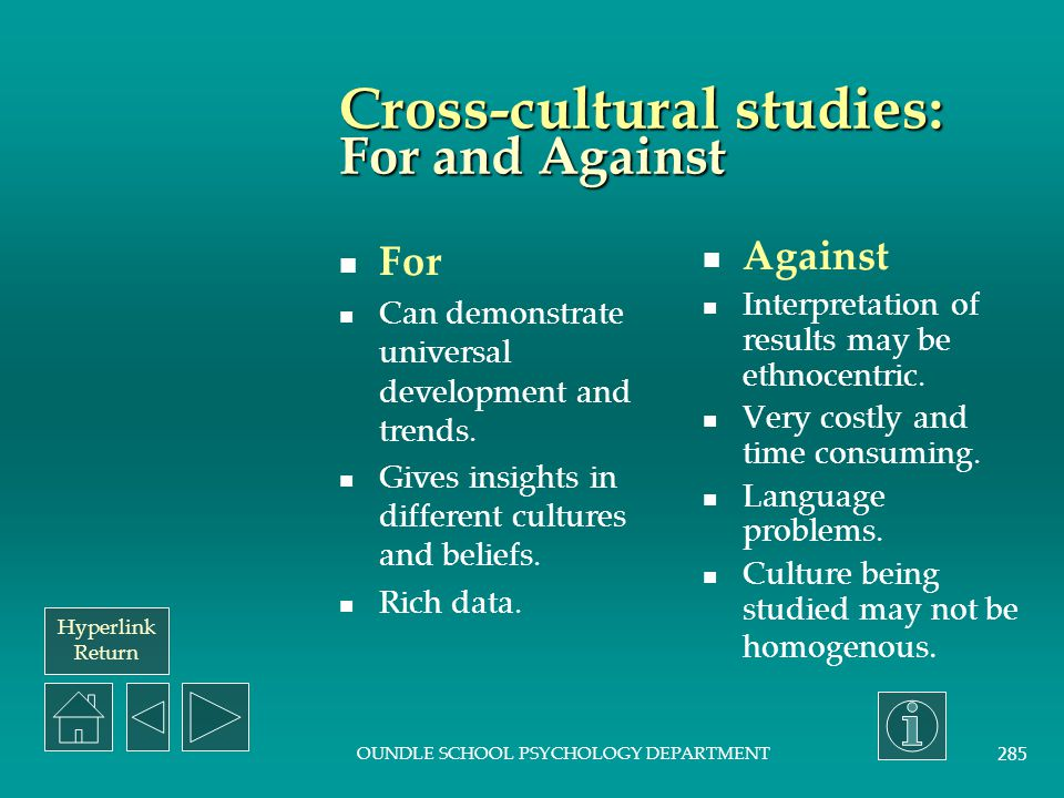 Cross-cultural studies: For and Against