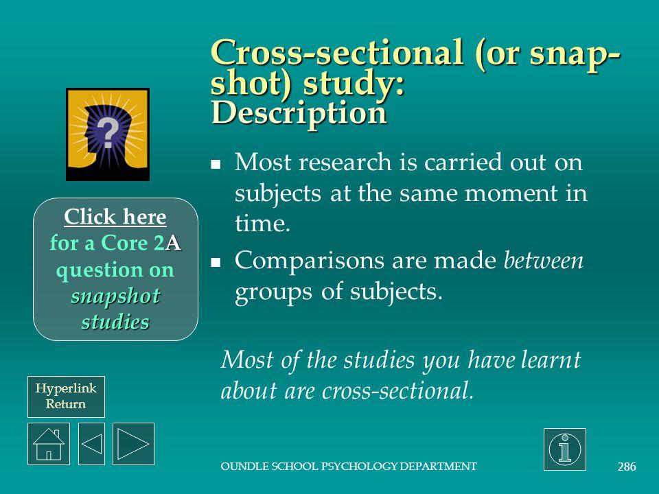 Cross-sectional (or snap-shot) study: Description