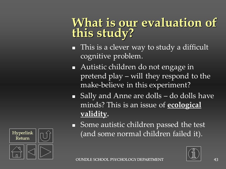 What is our evaluation of this study