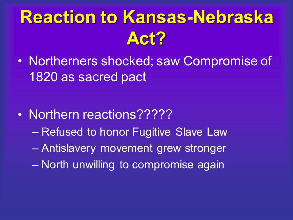Reaction to Kansas-Nebraska Act