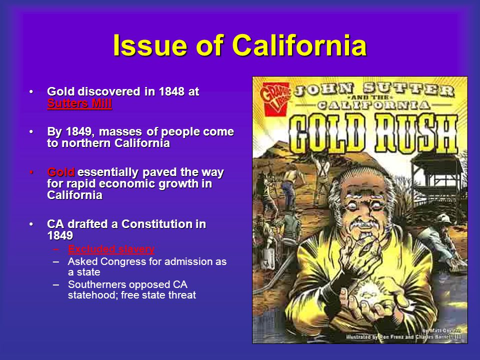 Issue of California Gold discovered in 1848 at Sutters Mill