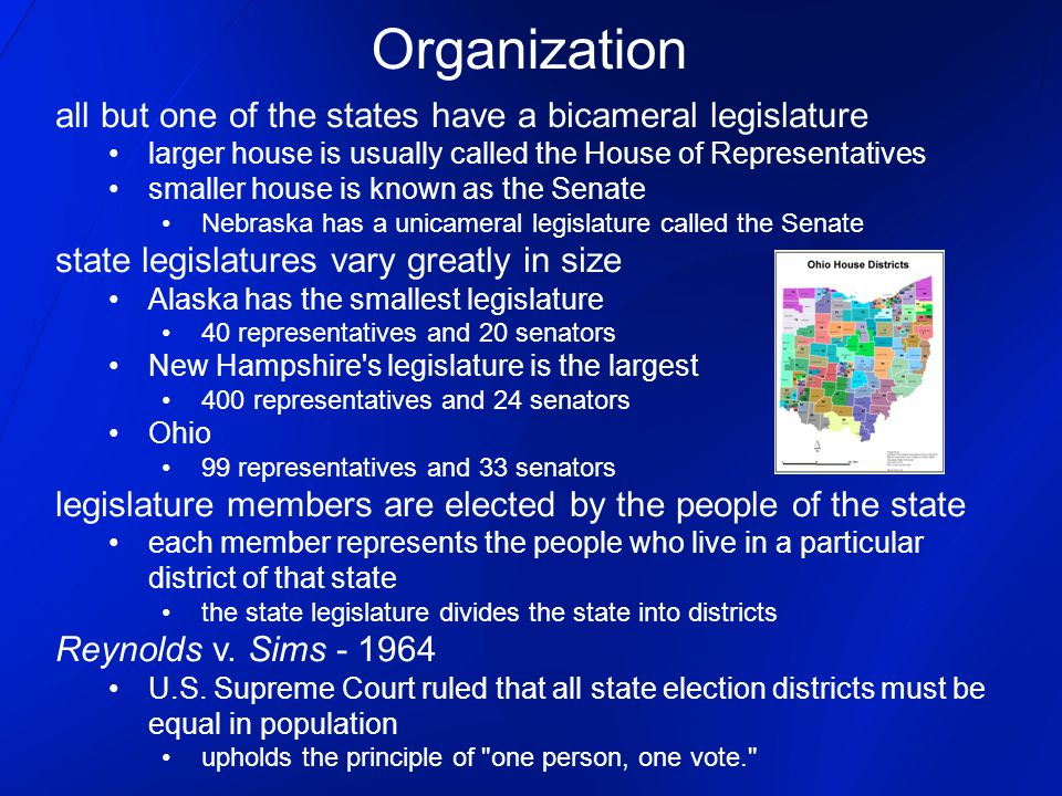 Organization all but one of the states have a bicameral legislature