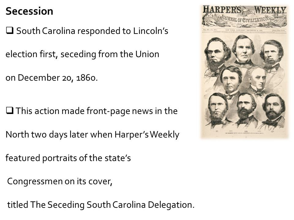 Secession South Carolina responded to Lincoln's