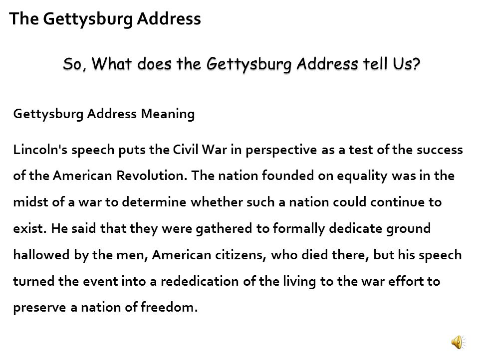 So, What does the Gettysburg Address tell Us