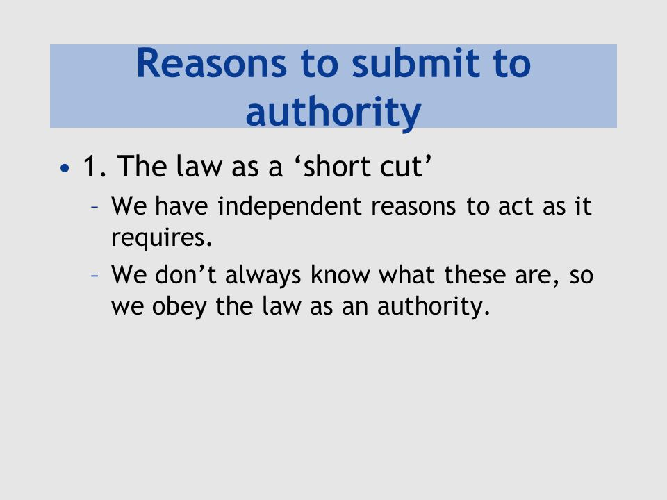 Reasons to submit to authority