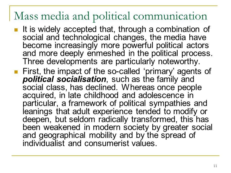 Mass media and political communication