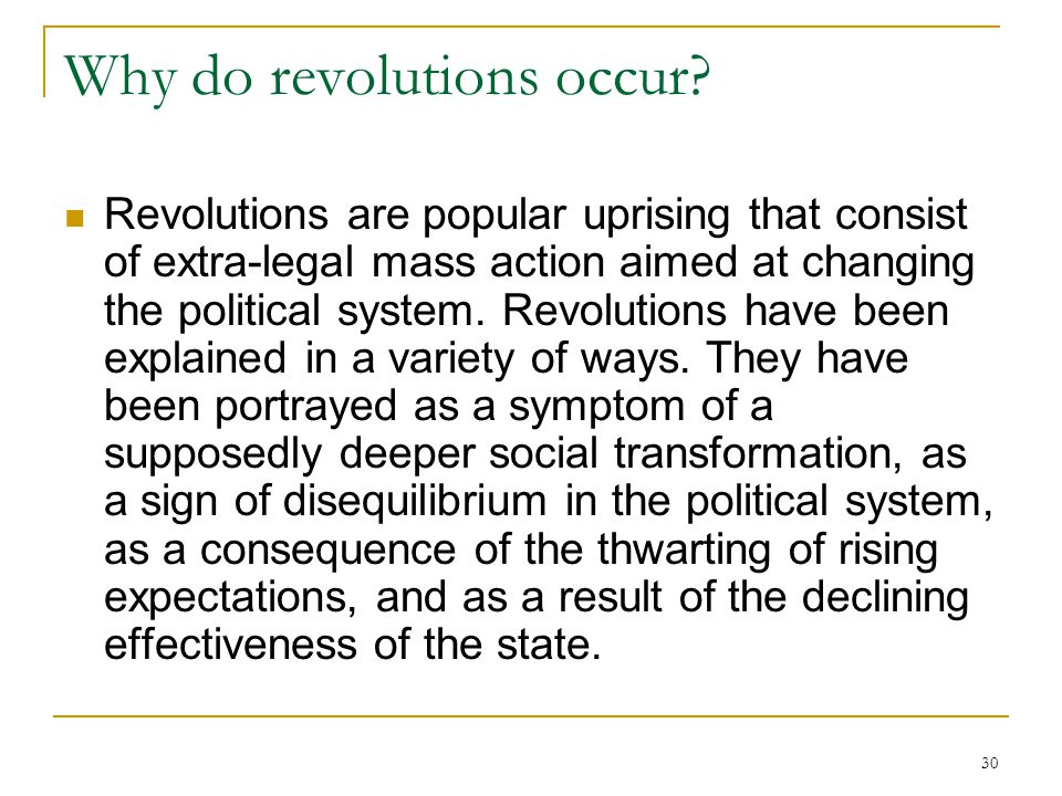 Why do revolutions occur