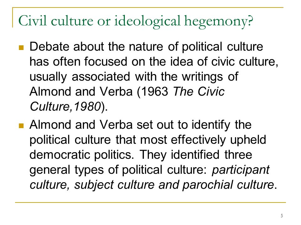 Civil culture or ideological hegemony