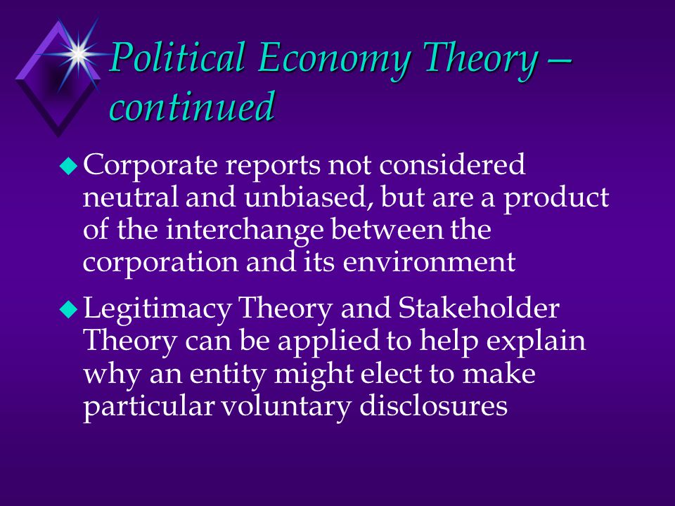 Political Economy Theory— continued