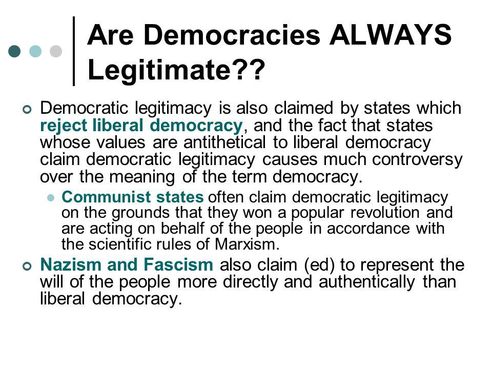 Are Democracies ALWAYS Legitimate