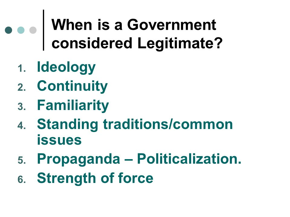 When is a Government considered Legitimate