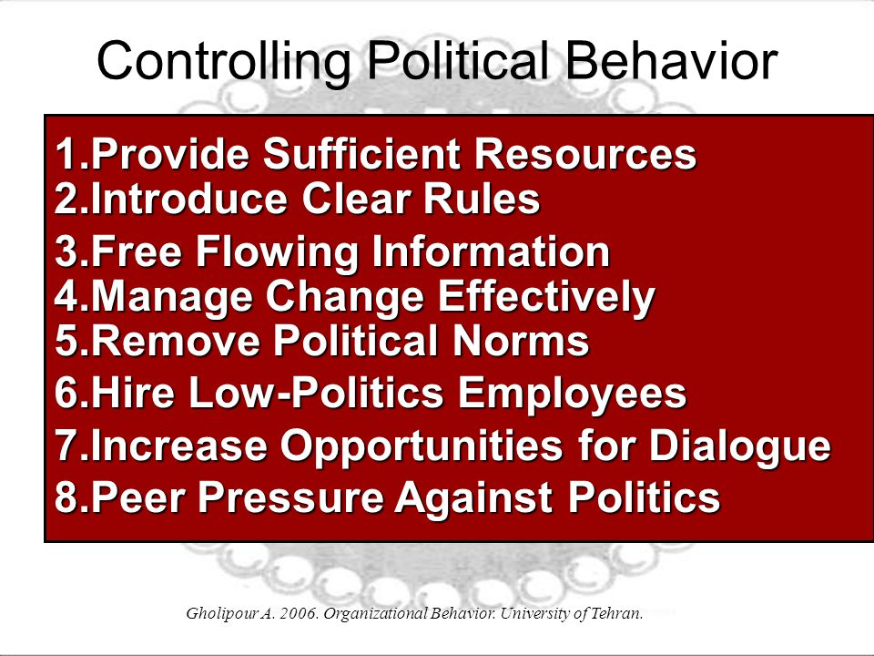 Controlling Political Behavior