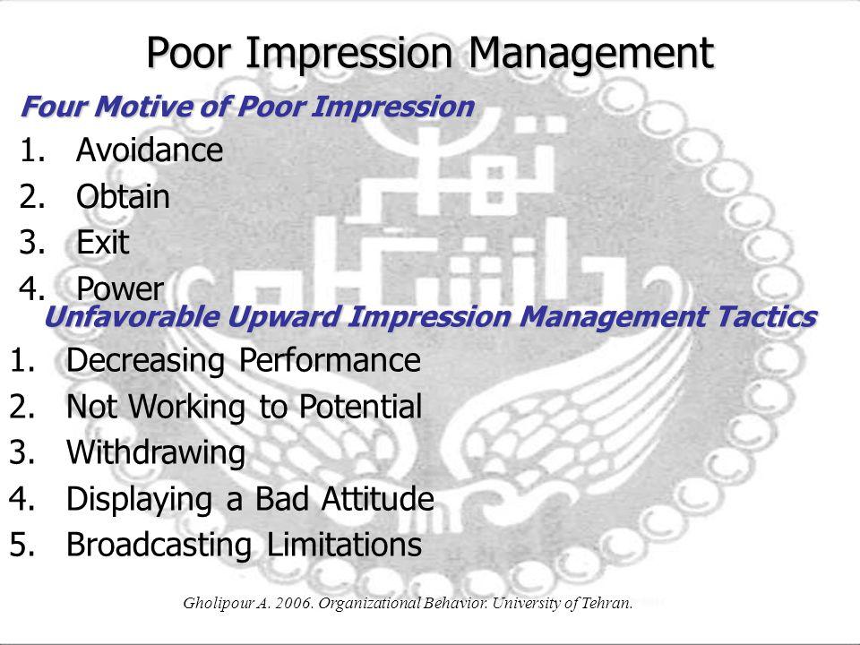 Poor Impression Management