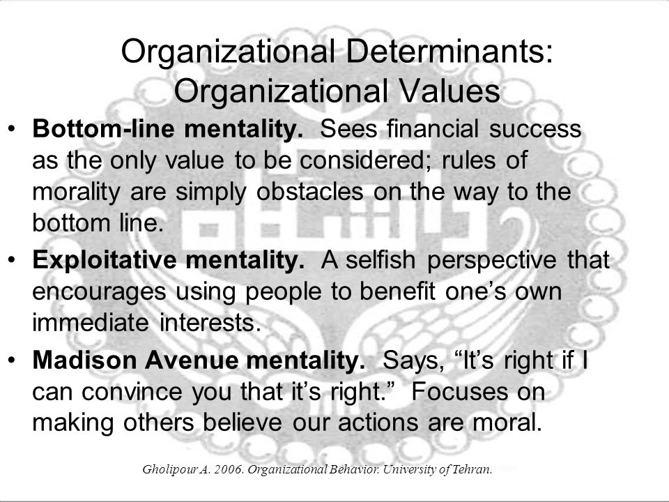 Organizational Determinants: Organizational Values