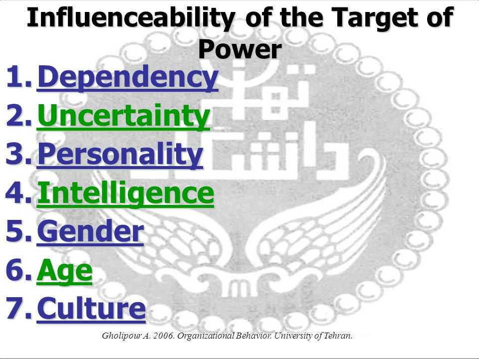 Influenceability of the Target of Power