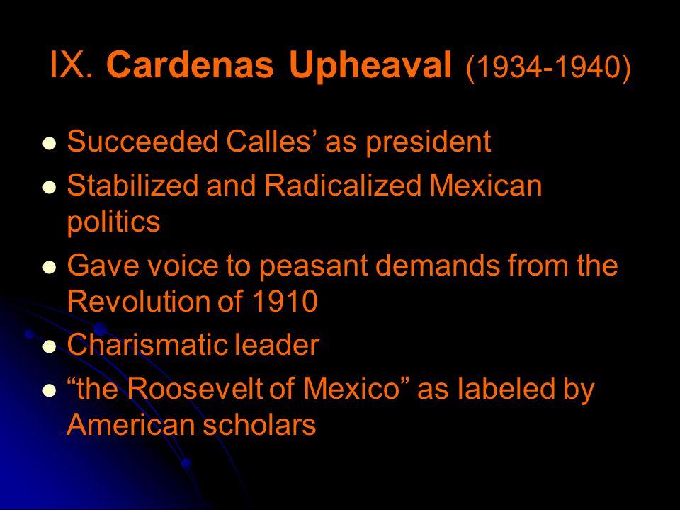 IX. Cardenas Upheaval (1934-1940)