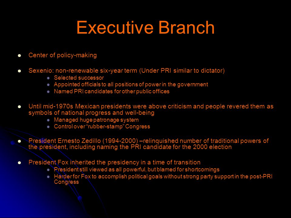 Executive Branch Center of policy-making